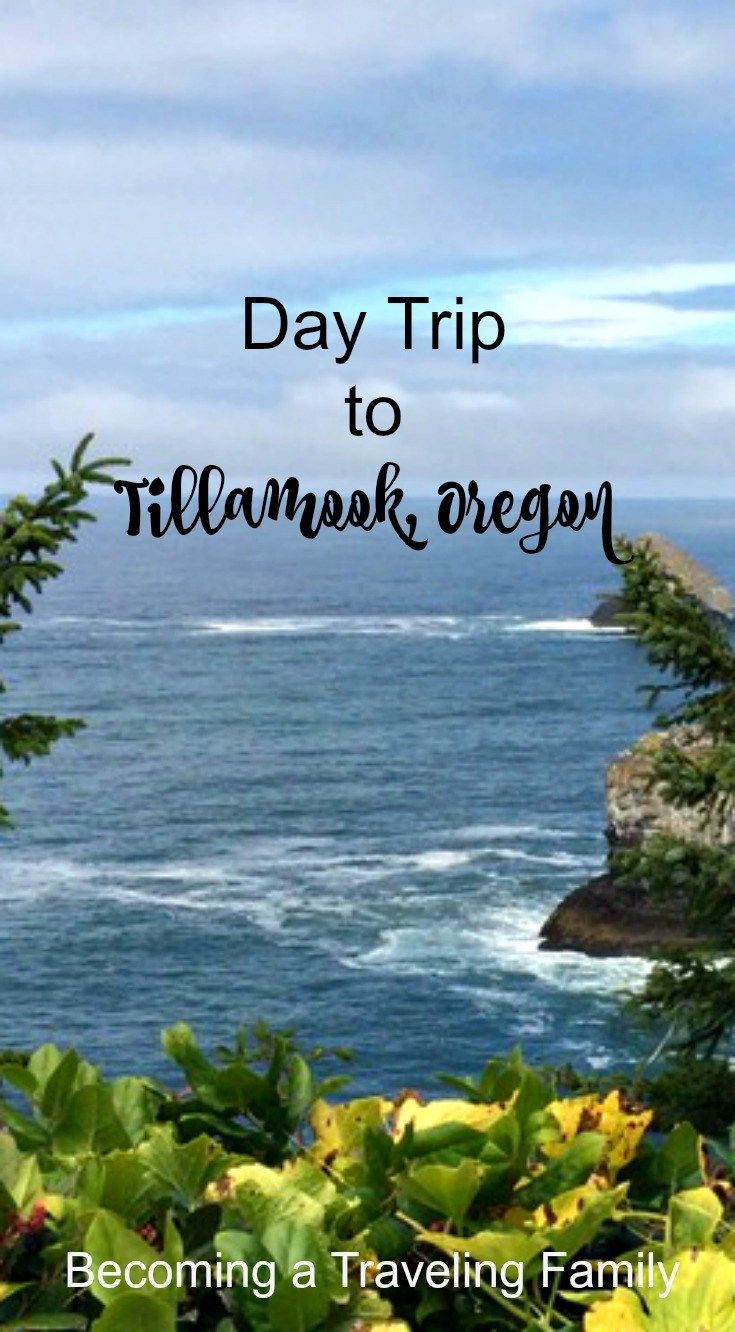 Map Of Oregon Coast%0A Day Trip to Tillamook  Oregon Becoming a Traveling Family