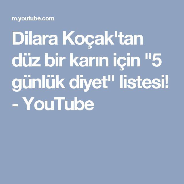 """Dilara Koçak'tan düz bir karın için """"5 günlük diyet"""" listesi! - YouTube"""