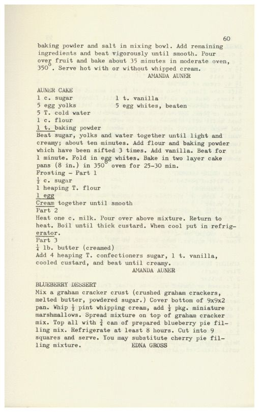 Gourmet Cook Book By Gourmet Arts Study Group For AAUW Fellowship Fund 1969 - Auner Cake, Blueberry Dessert  http://www.amazon.com/gp/product/B01N3YBD5X/ref=cm_sw_r_tw_myi?m=A3FJDCC1SFO8CE