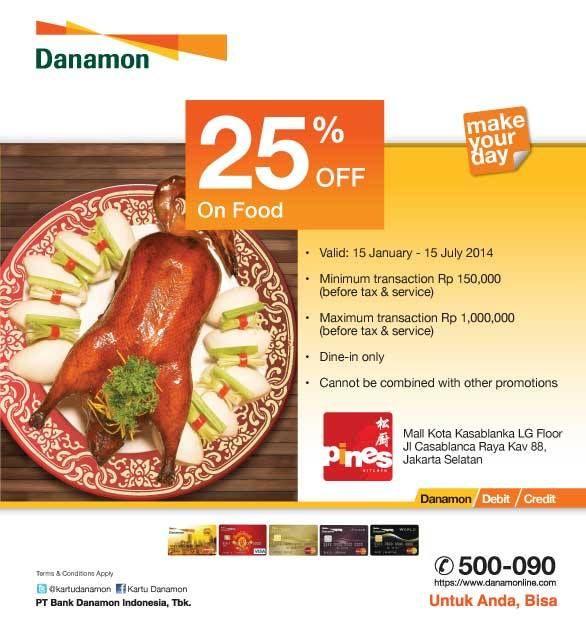 Pines Kitchen: Discount 25% On Food (Danamon)
