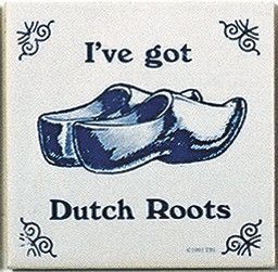 """A unique gift for someone with European roots. This charming quality decorative magnetic tile features the saying: """"I've Got Dutch Roots""""! - Approximate Dimensions (Length x Width x Height): 3x3x0.25"""""""