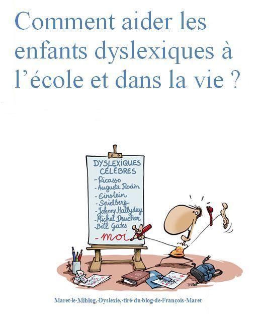 Comment aider les enfants dyslexiques à l'école et dans la vie ?
