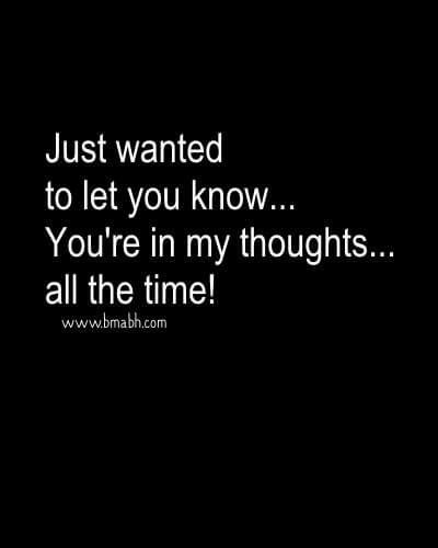 Alway thinking of you quotes for him or her