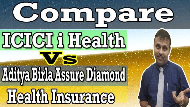 Icici Lombardi Health Vs Aditya Birla Assure Dimond Health