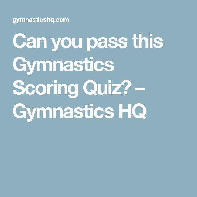 Can you pass this Gymnastics Scoring Quiz? – Gymnastics HQ