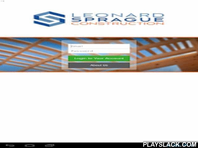 Leonard Sprague Construction  Android App - playslack.com , Designed just for Leonard Sprague Construction clients, subcontractors and team members, the Leonard Sprague Construction app puts vital project information at your fingertips in a sleek, easy-to-use mobile interface. Leonard Sprague Construction Clients can:• View updated schedules, photos, announcements and more• Make and add selection choices• Approve change orders• View and send messages• Upload files & photos right from the…