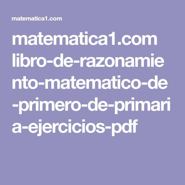 matematica1.com libro-de-razonamiento-matematico-de-primero-de-primaria-ejercicios-pdf