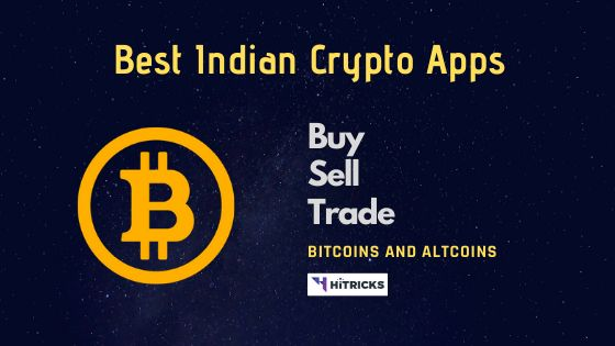 Best Apps for Buying & Selling Bitcoins in India in 2020