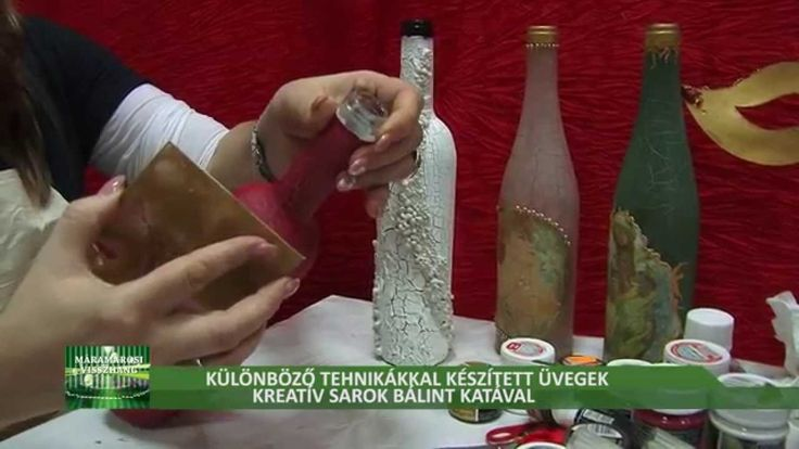 Üvegek különböző tehnikákkal