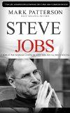 Free Kindle Book -  [Biographies & Memoirs][Free] Steve Jobs: 7 Top Life and Business Lessons of Steve Jobs for Unlimited Success (Steve Jobs, Steve Jobs biography, Steve Jobs books, Steve Jobs autobiography) ... Steve Jobs thinking differently Book 1)