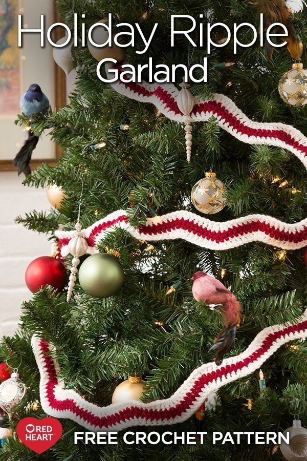Holiday Ripple Garland Free Crochet Pattern In Super Saver Yarn Crochet A Few Rows O Crochet Christmas Garland Christmas Crochet Crochet Christmas Decorations