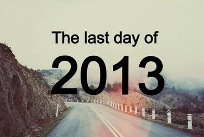 The last day of 2013 quotes 2014 new year new year pictures new year quotes new years eve happy new years new years eve quotes bye 2013