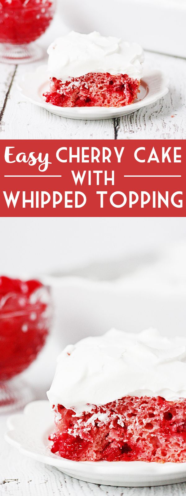 Easy Cherry Cake with Whipped Topping -- This easy cherry cake with whipped topping is unbelievably delicious and requires only a white cake mix, cherry pie filling, and three other ingredients. The whipped topping frosting is a fabulous finishing touch! | halfscratched.com #recipe #cake #valentinesday