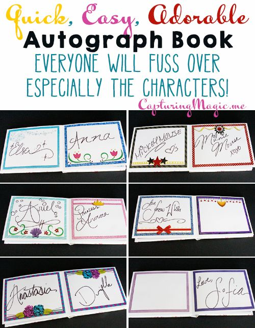 Quick Easy Adorable Autograph Book that everyone will fuss over especially the characters. ***going to do this when I take kids for autographs! Or maybe just if I go without the hubster... :D
