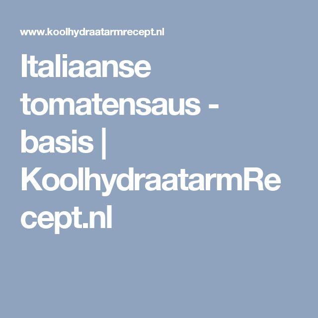 Italiaanse tomatensaus - basis | KoolhydraatarmRecept.nl
