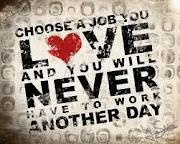 .: Inspiration, Life, Quotes, Truth, To Work, So True, Love My Job, Choose