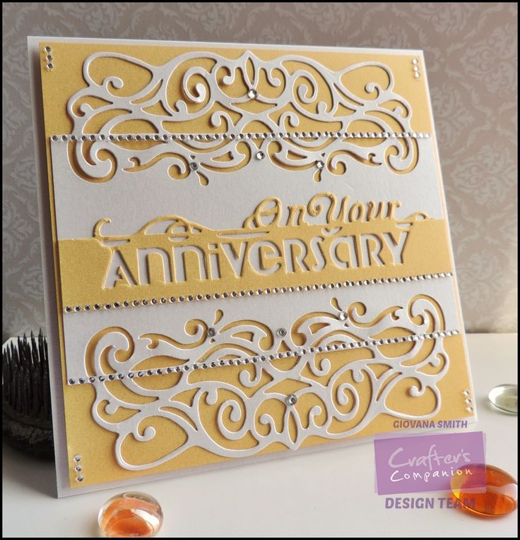 Project by Giovana Smith. Die'sire Victoriana Edge'ables. Die'sire On your Anniversary Edge'ables Only Words. White Pearl Shimmering Cardstock. Yellow Pearl Shimmering Cardstock. @Crafter's Companion US