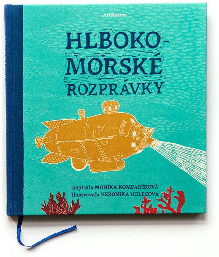 """""""Hlbokomorské rozprávky"""" written by Monika Kompaníková & illustrated by Veronika Holecová"""