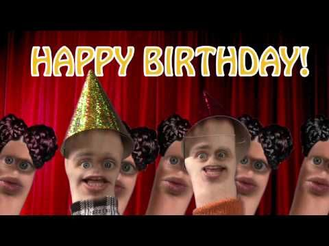 This is the HAPPY BIRTHDAY song... its a little creepy, but fun too! I send it to my friends on thier bdays :)