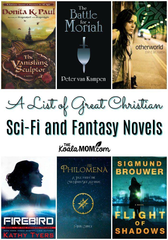 A List Of Great Christian Sci Fi Novels And Christian Fantasy Novels
