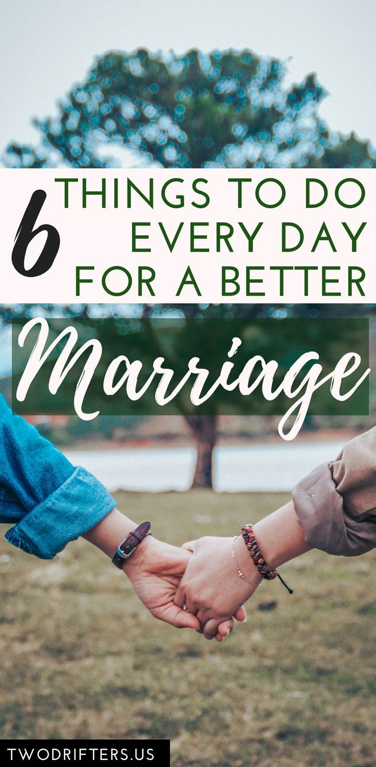 6 Easy Ideas for Tips on how to Strengthen Your Marriage Each Day