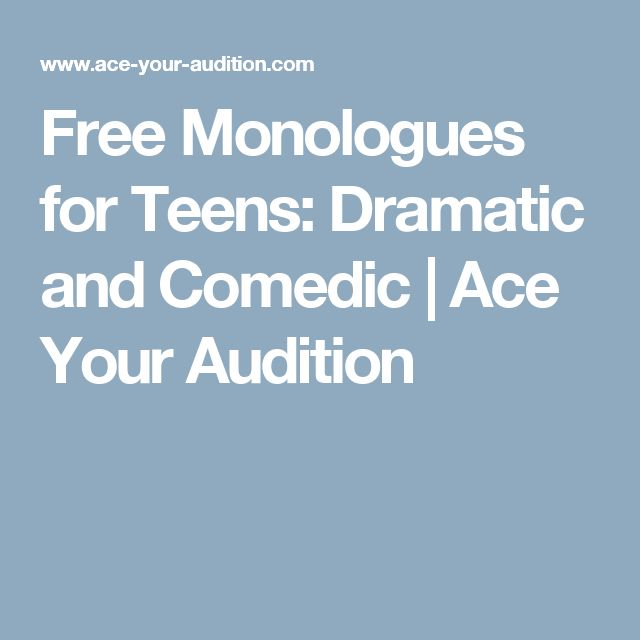 Effective Short Monologues for Teens and Kids - Monologue.