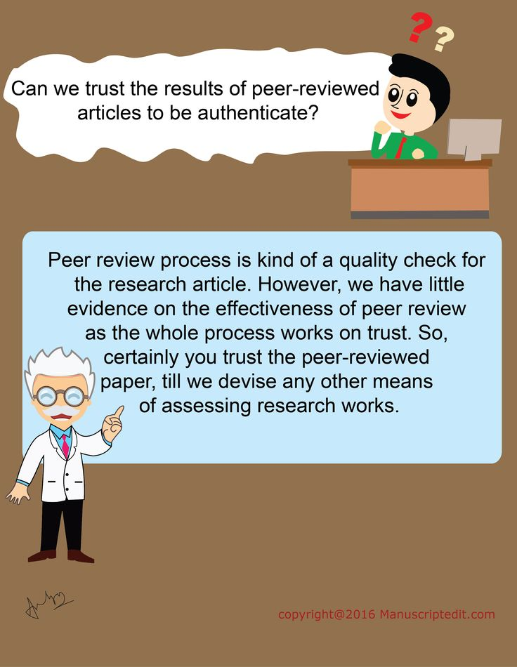 #Manuscriptedit @ Can we trust the results of #peerreviewed articles to be #authenticate?  Peer review process is kind of a quality check for the #research #article. However, we have little evidence on the effectiveness of peer review as the whole process works on trust. So, certainly you trust the peer-reviewed #paper, till we devise any other means of assessing research works.  #Manuscriptedit #peerreview : http://bit.ly/22eN8Vu
