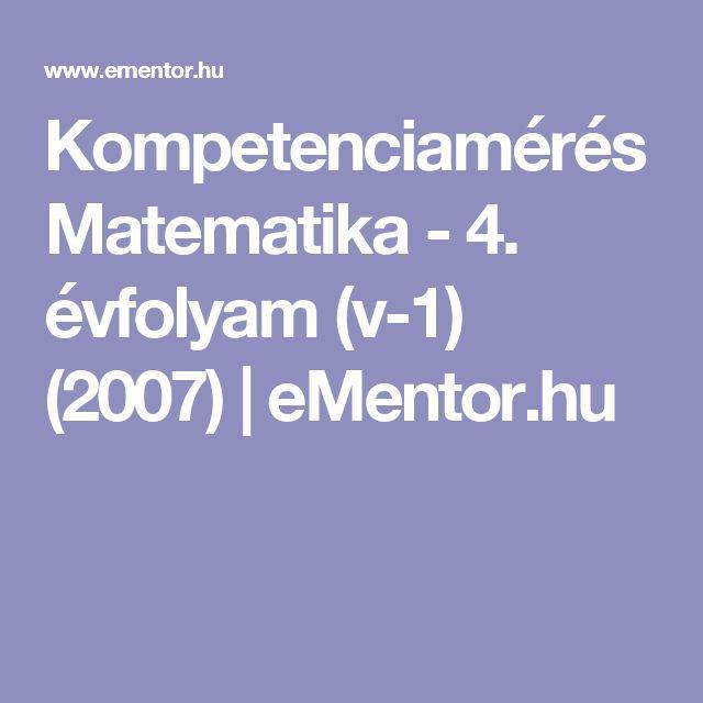 Kompetenciamérés Matematika - 4. évfolyam (v-1) (2007) | eMentor.hu