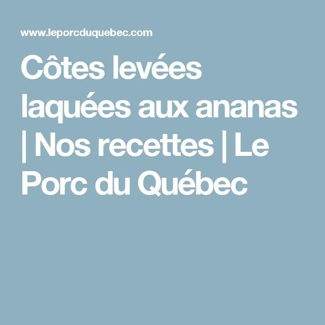 Côtes levées laquées aux ananas | Nos recettes | Le Porc du Québec