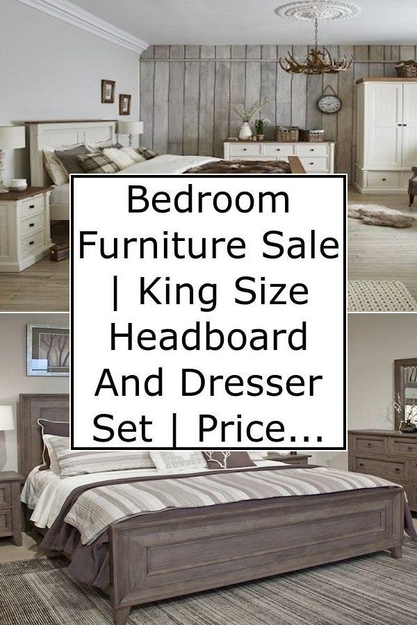 Bedroom Furniture Sale King Size Headboard And Dresser Set Price Bedroom Furni Bedroom Furniture For Sale Bedroom Furniture Modern Farmhouse Master Bedroom