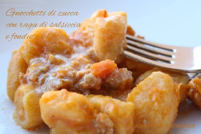 Destreggiandomi in cucina: Gnocchetti di zucca con ragù di salsiccia e fonduta di brie #brie #formaggio #zucca #pumpkin #salsiccia #sausage