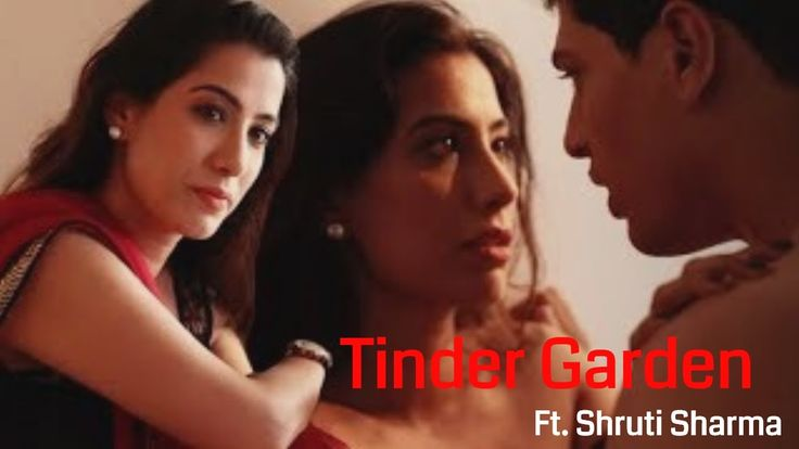 Tinder Garden ft. Shurti Sharma   Story Of A Lonely Wife's Affair   Hind...