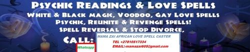Traditional Healer Lost Love Spells Caster +27795742484: Traditional Healer and Love Spells Caster  Free State,Johannesburg South Africa  Traditional mama zai  I use real spiritual powers to fight demons and super villains. I have nearly limitless powers to tackle your most pressing problems, be it physical or spiritual. I have skills in Metaphysical healing, psychic skills, divining and foretelling through ancestors and forefathers. I am a skilled diviner and healer within th