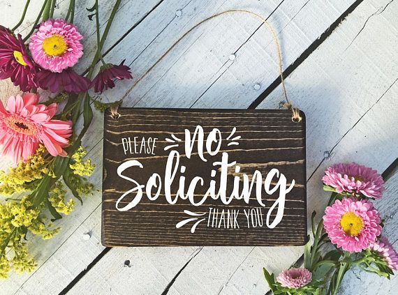 Best 25 No Soliciting Ideas On Pinterest No Soliciting