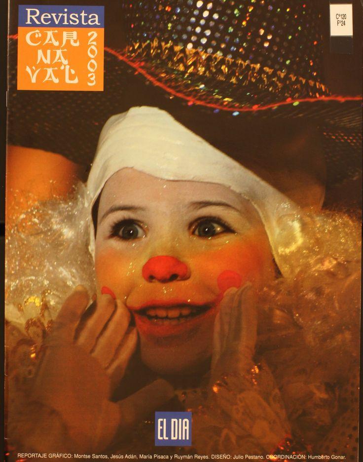 """Revista """"Carnaval 2003"""". -- [Santa Cruz de Tenerife]. El Día http://absysnetweb.bbtk.ull.es/cgi-bin/abnetopac01?TITN=435595"""