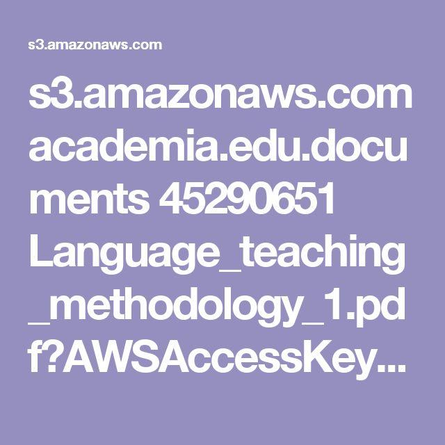 s3.amazonaws.com academia.edu.documents 45290651 Language_teaching_methodology_1.pdf?AWSAccessKeyId=AKIAIWOWYYGZ2Y53UL3A&Expires=1491486086&Signature=uhJBDF8W1FQARDDq4I7EtfmLebU%3D&response-content-disposition=inline%3B%20filename%3DLanguage_teaching_methodology.pdf