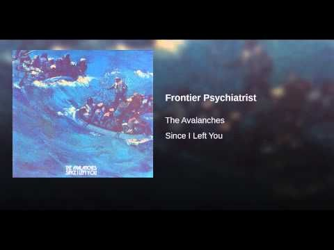 the avalanches / frontier psychiatrist