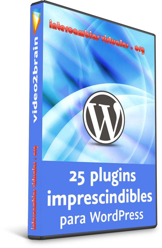 VIDE02BRAIN: 25 plugins imprescindibles para WordPress - IntercambiosVirtuales