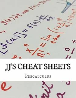 JJ\'s Cheat Sheets: Precalculus free ebook
