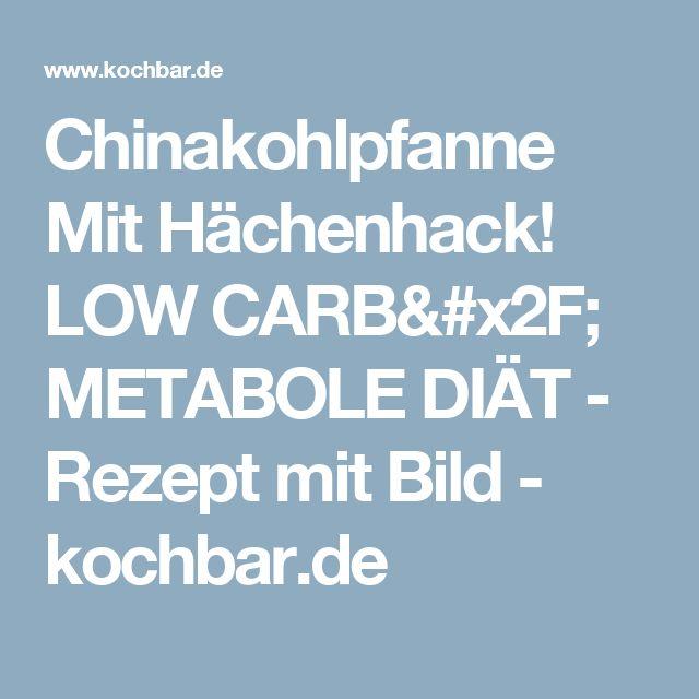 Chinakohlpfanne Mit Hächenhack! LOW CARB/ METABOLE DIÄT - Rezept mit Bild - kochbar.de