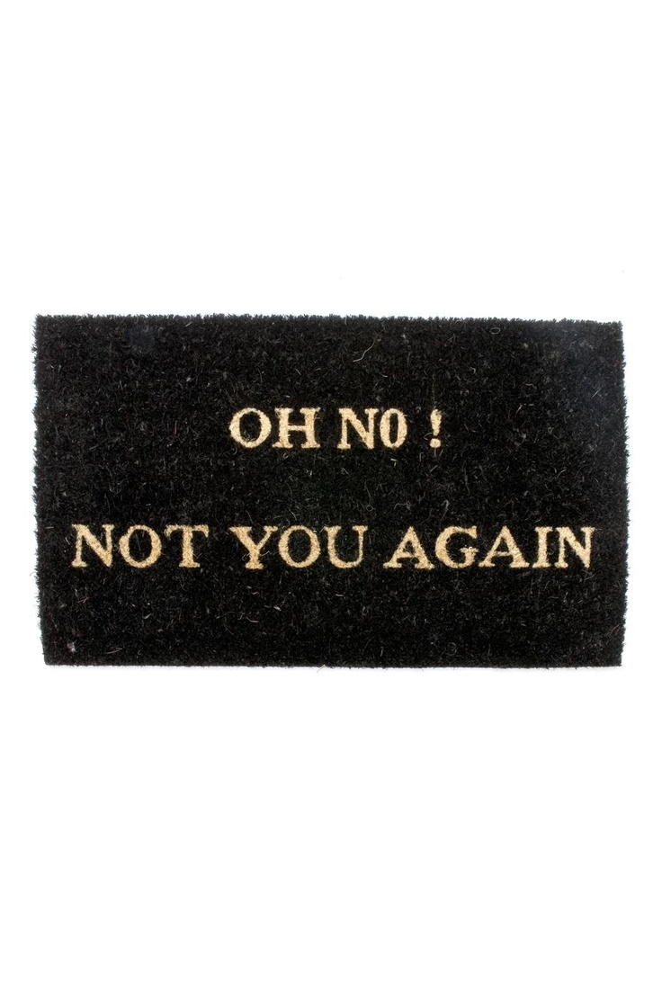 Karlsson by Present Time Doormat Oh No w/ Rubber Coating:  Welcome Mats, Funny Sayings, Uncommon Good, By Mats, Doors Mats, Front Doors, Home Kitchens, Uncommongood, Products