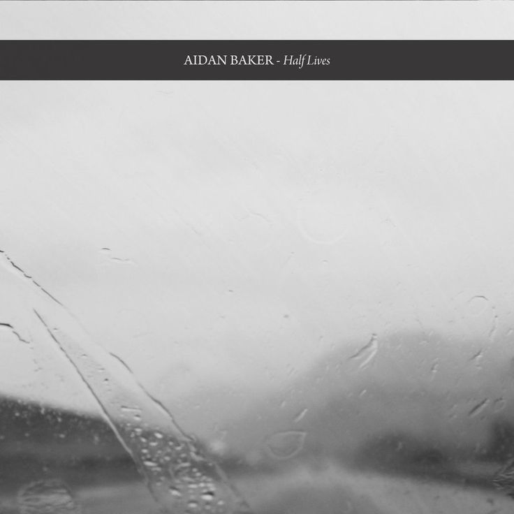 Image of Aidan Baker - Half Lives (2CD)