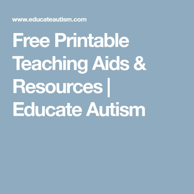 Free Printable Teaching Aids & Resources | Educate Autism