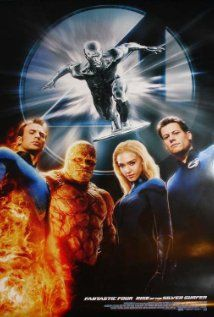 FANTASTIC 4: RISE OF THE SILVER SURFER.  Director: Tim Story.  Year: 2007.  Cast: Ioan Gruffudd, Jessica Alba, Michael Chiklis and Chris Evans