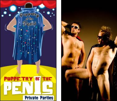 Puppetry of the Penis Private Parties