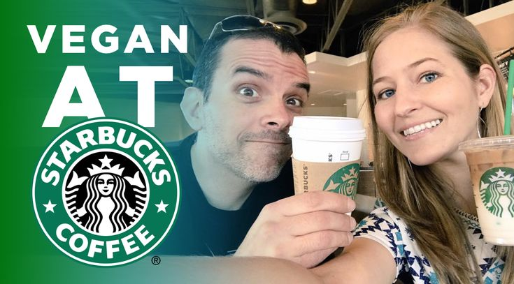 Did you know that you can order (almost) anything at Starbucks vegan? Here's how to hack the Starbucks menu so you can ace your next road trip.