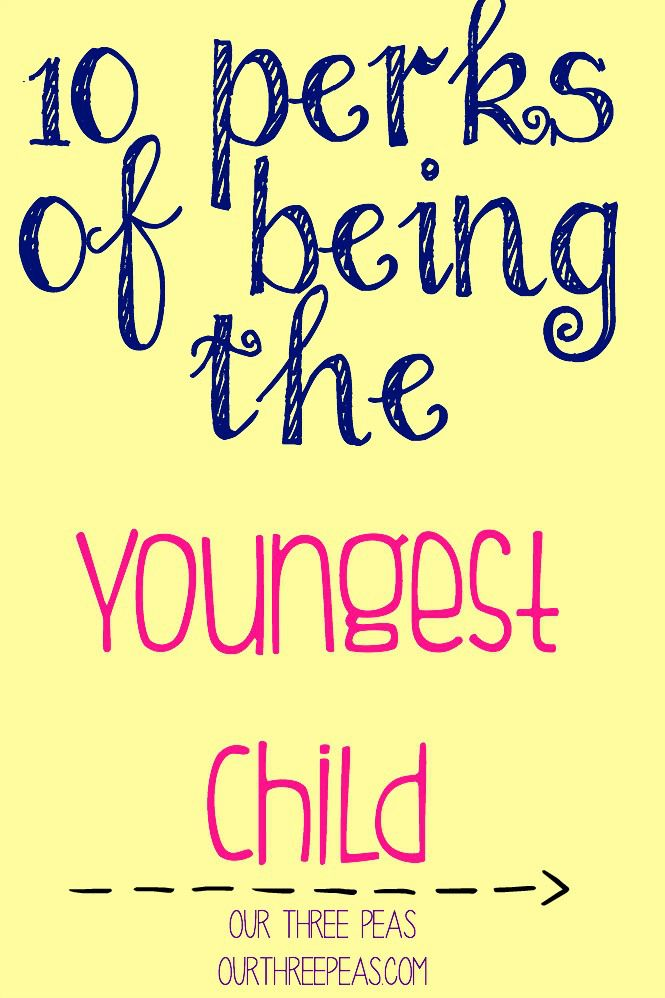 Are you the oldest, middle or youngest? Today I am sharing some undeniable perks of being the youngest child of the family! | Our Three Peas...