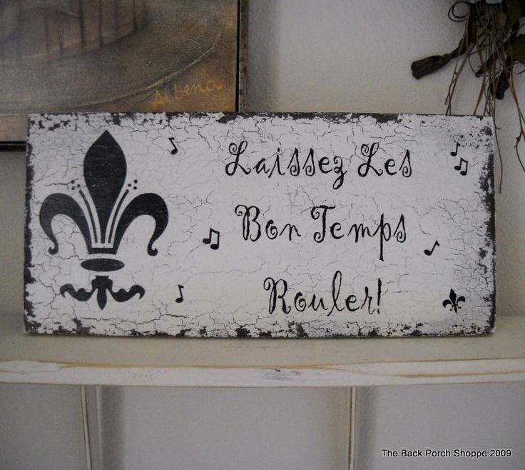 Laissez Les Bon Temps Rouler...AAAEEEE!