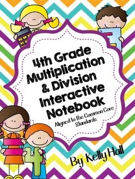 4th Grade Multiplication & Division Common Core Notebook on TPT$