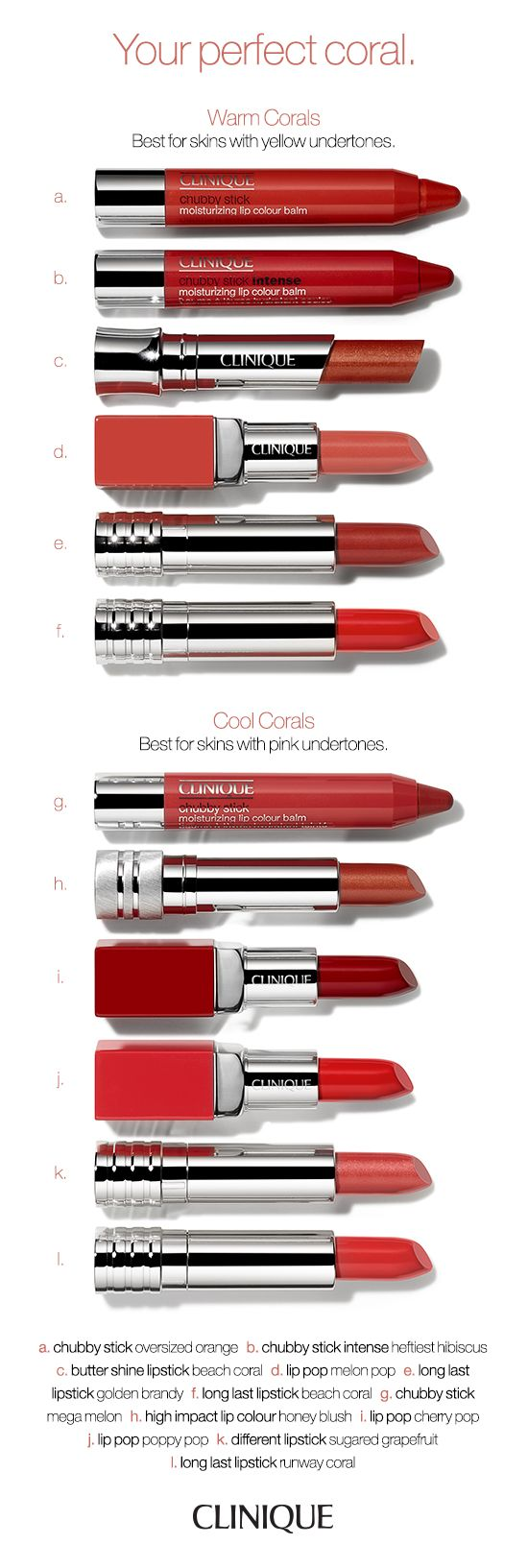 Find the perfect coral lipstick shade for you. Warm corals are best for skins with yellow undertones. Cool corals are best for skins with pink undertones.